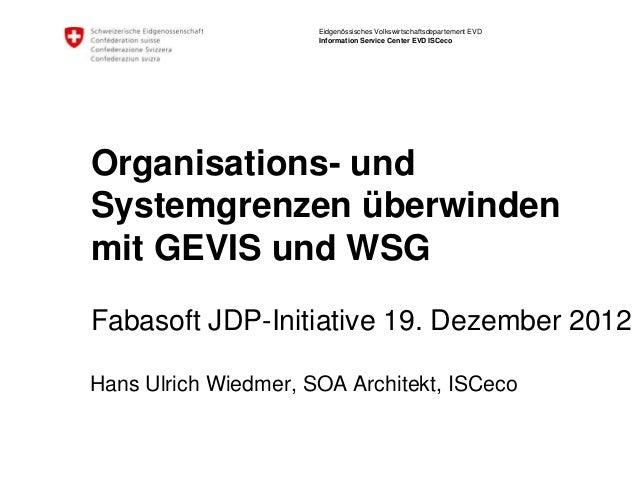 Eidgenössisches Volkswirtschaftsdepartement EVD                      Information Service Center EVD ISCecoOrganisations- u...