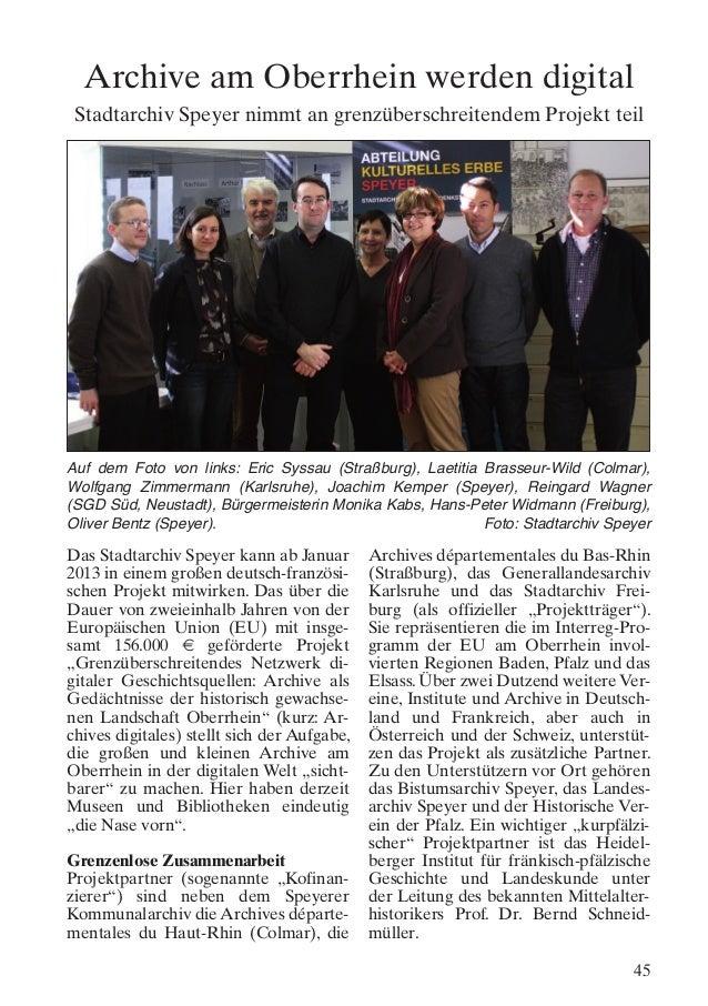 Archive am Oberrhein werden digital Stadtarchiv Speyer nimmt an grenzüberschreitendem Projekt teilAuf dem Foto von links: ...