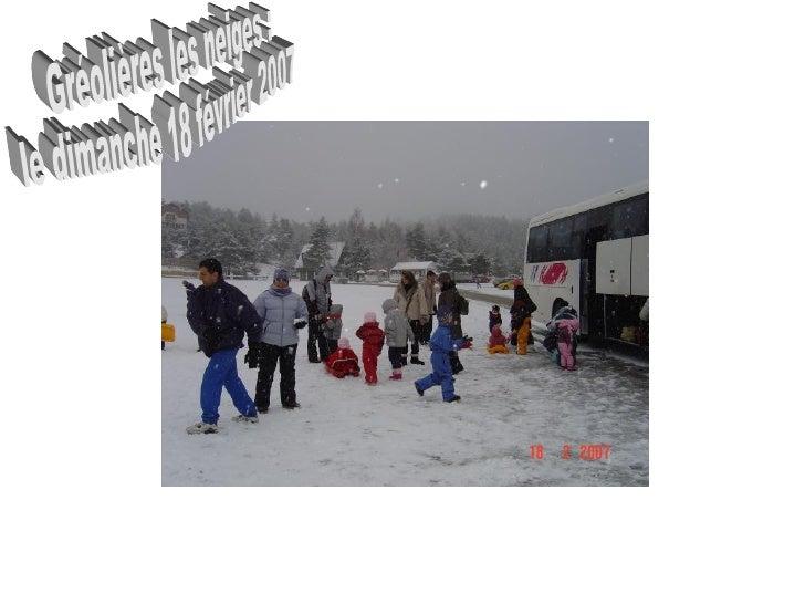Gréolières les neiges :  le dimanche 18 février 2007
