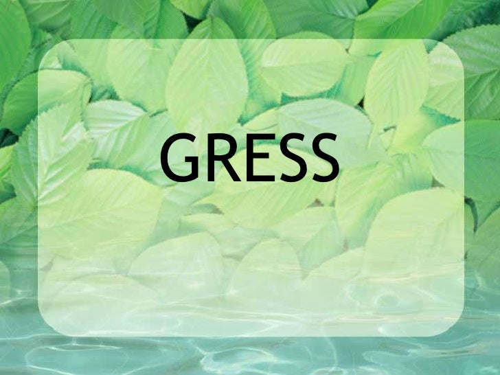 GRESS<br />