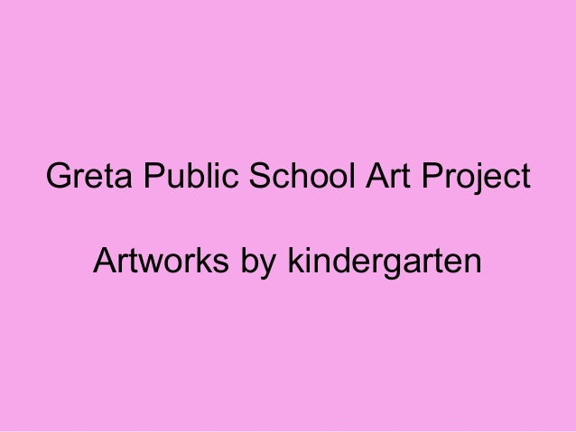Greta Public School Art Project Artworks by kindergarten