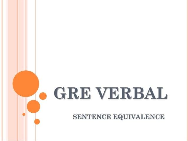 GRE VERBAL SENTENCE EQUIVALENCE