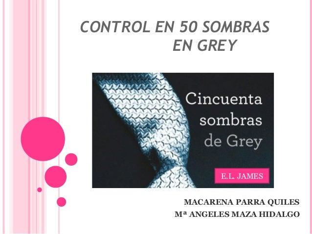 Control en 50 sombras de grey for Mobilia 50 sombras de grey