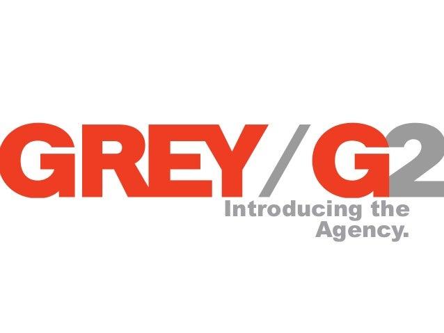 Grey G2 introduction