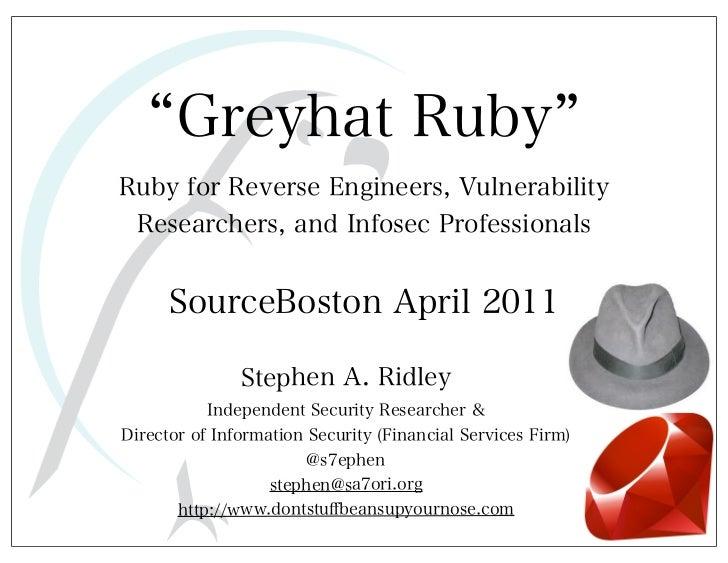 Stephen Ridley - Greyhat Ruby