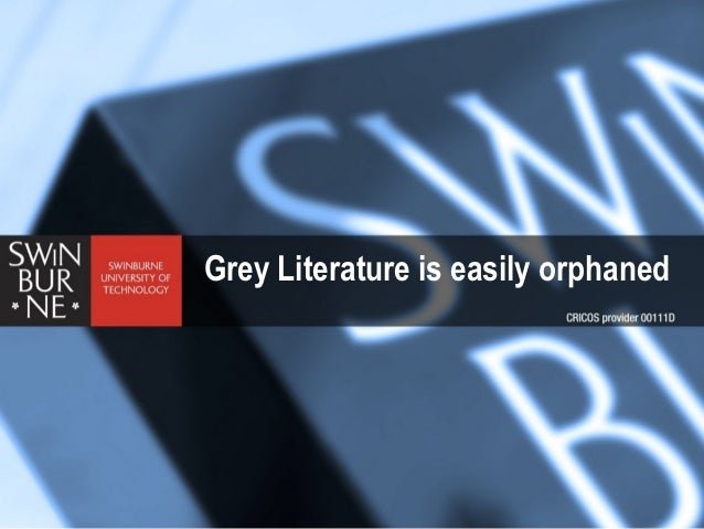 Grey literature is easily orphaned