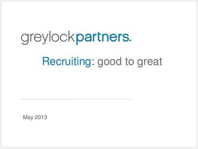 May 2013 Recruiting: good to great