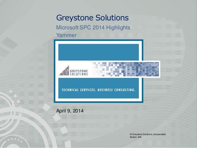 Greystone Solutions SharePoint Conference 2014 Highlights - Yammer