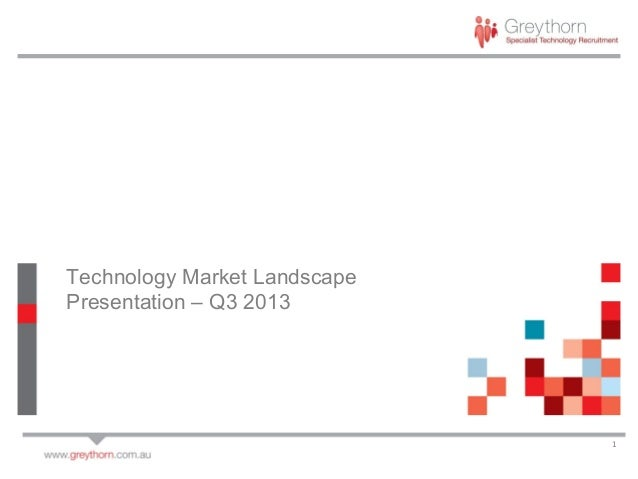 Technology Market Landscape Presentation – Q3 2013  1