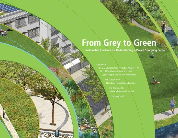From Grey to Green