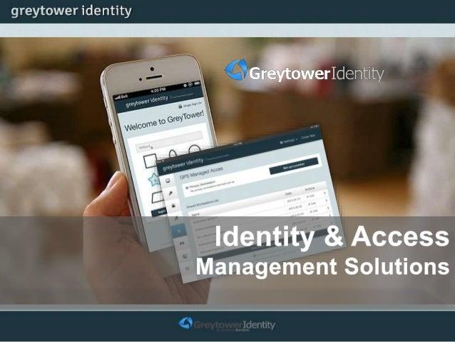 "OEM MuleSoft Tools Greytower Identity ""On Premises"" built on proven SOA foundation Business Driven Identity Management Add..."