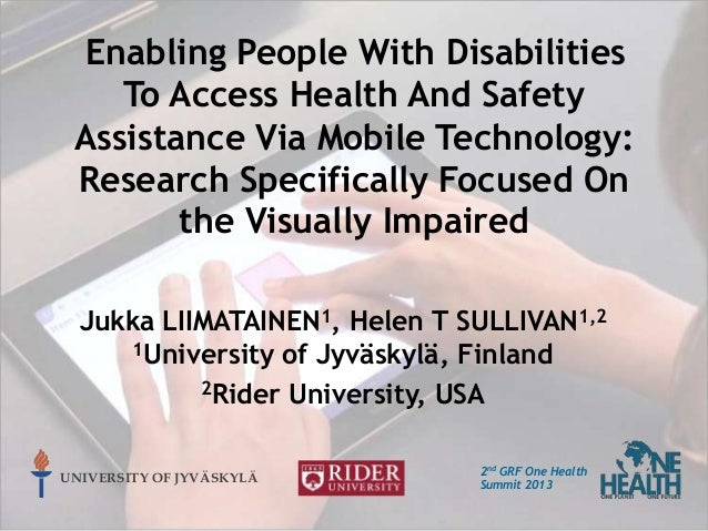 Enabling People With Disabilities To Access Health And Safety Assistance Via Mobile Technology: