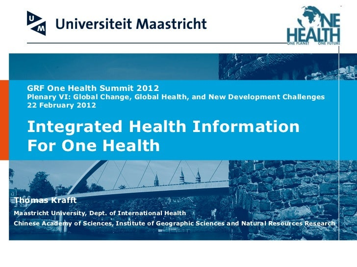 Integrated Health Information  For One Health