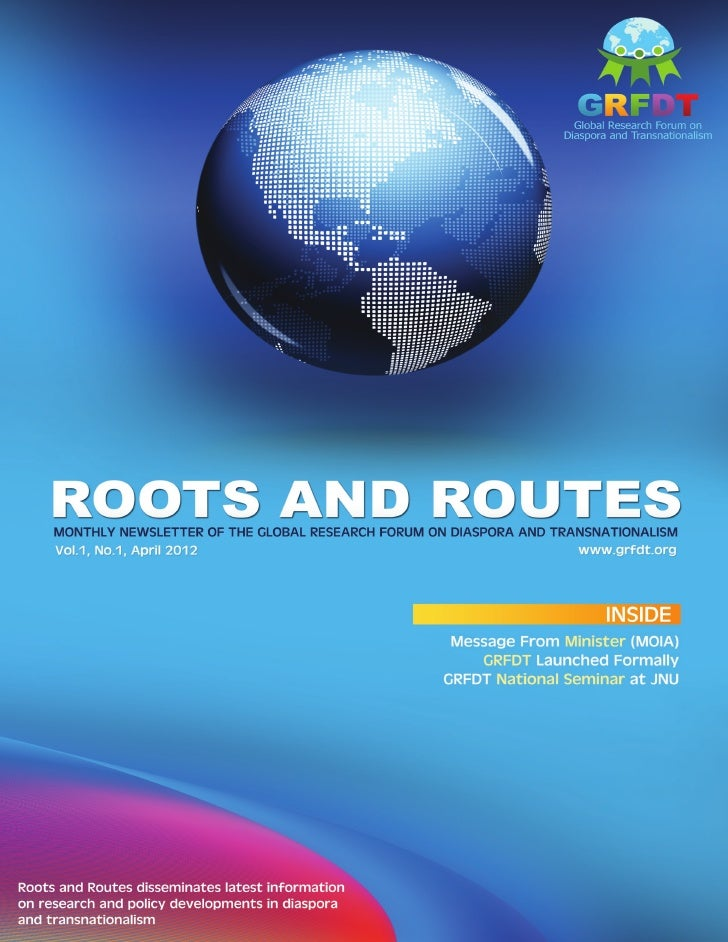 Roots and Routes           CONTENTS                               Editor's Note        GRFDT Meet with Resource           ...