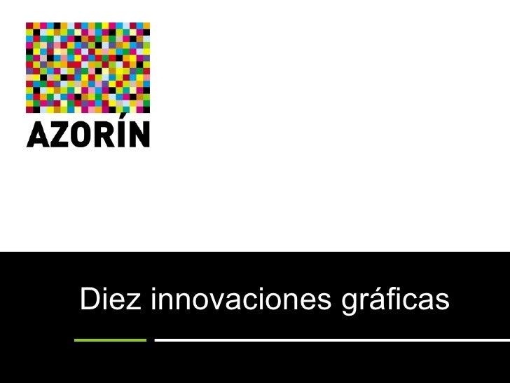 Diez innovaciones gráficas