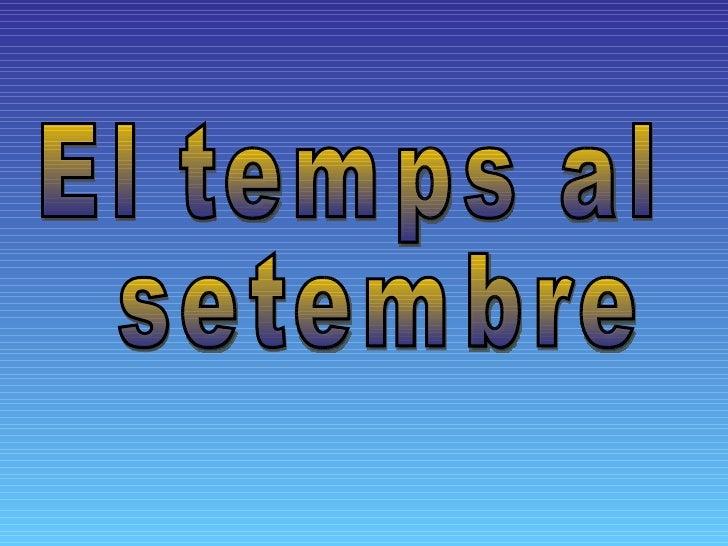 El temps al setembre
