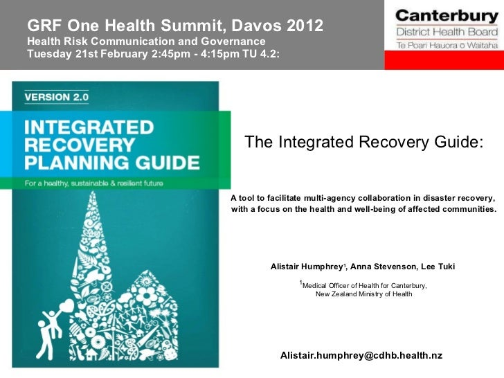 The Integrated recovery Guide: A tool to facilitate multi-agency collaboration in disaster recovery, with a focus on the health and well being of affected communities.