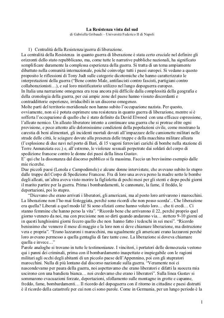 La Resistenza vista dal sud                            di Gabriella Gribaudi – Università Federico II di Napoli     1) Cen...