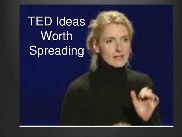 TED Ideas  WorthSpreading