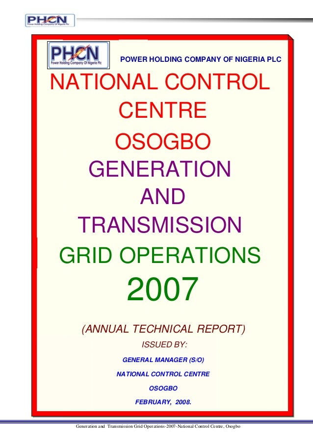 POWER HOLDING COMPANY OF NIGERIA PLCNATIONAL CONTROL      CENTRE     OSOGBO   GENERATION       AND  TRANSMISSION GRID OPER...