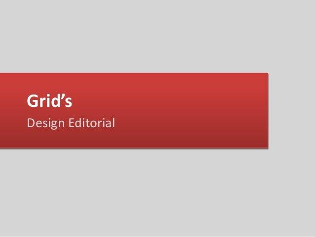 Grid's Design Editorial