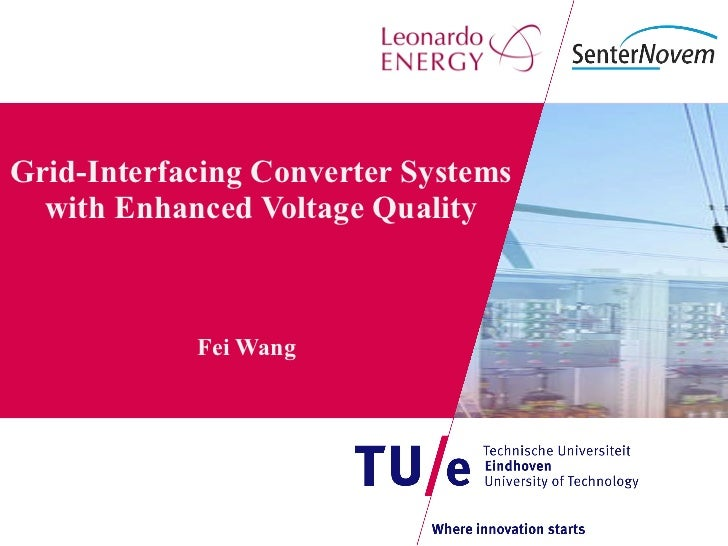 Grid-Interfacing Converter Systems with Enhanced Voltage Quality Fei Wang