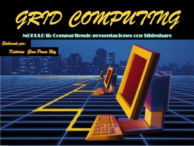 Grid computing   cloud computing