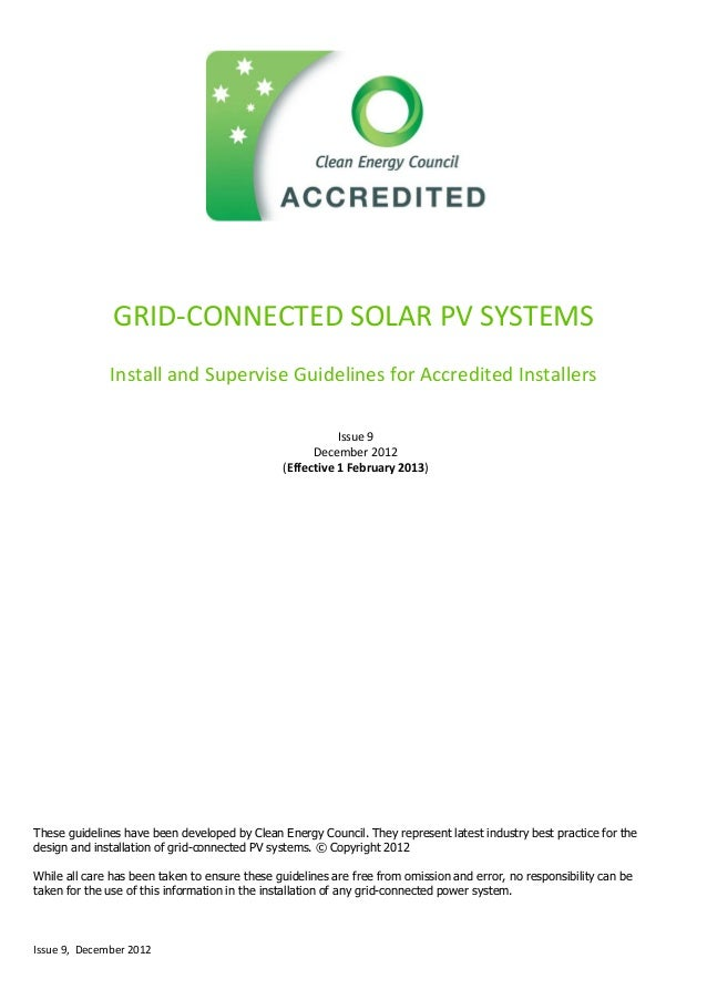 Issue 9, December 2012 GRID-CONNECTED SOLAR PV SYSTEMS Install and Supervise Guidelines for Accredited Installers Issue 9 ...