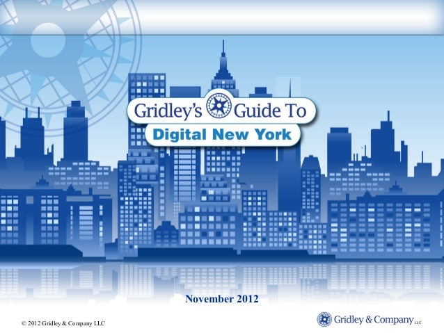 November 2012© 2012 Gridley & Company LLC