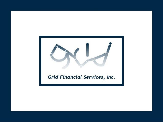 Grid Financial Services delivers                effective solutions with a combination of a unique delivery model,mortgage...