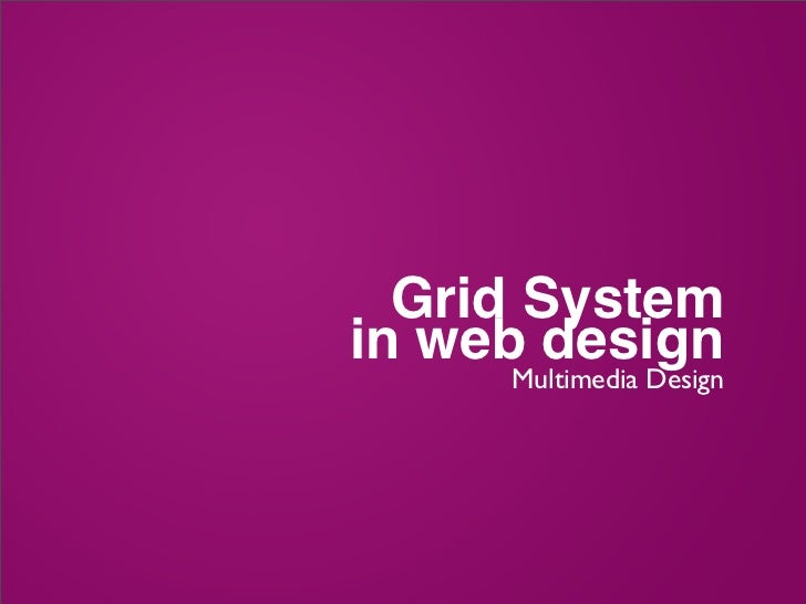 Grid Systemin web design     Multimedia Design