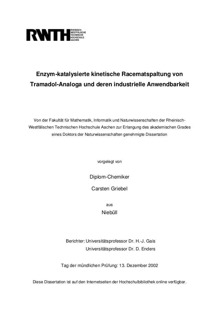 Enzym-katalysierte kinetische Racematspaltung vonTramadol-Analoga und deren industrielle Anwendbarkeit  Von der Fakultät f...