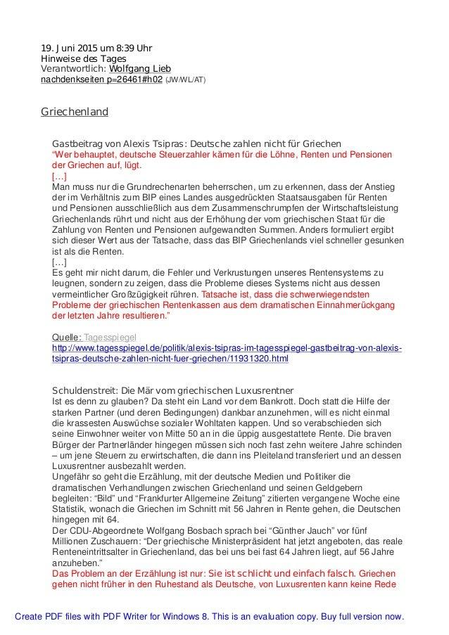 19. Juni 2015 um 8:39 Uhr Hinweise des Tages Verantwortlich: Wolfgang Lieb nachdenkseiten p=26461#h02 (JW/WL/AT) Griechenl...