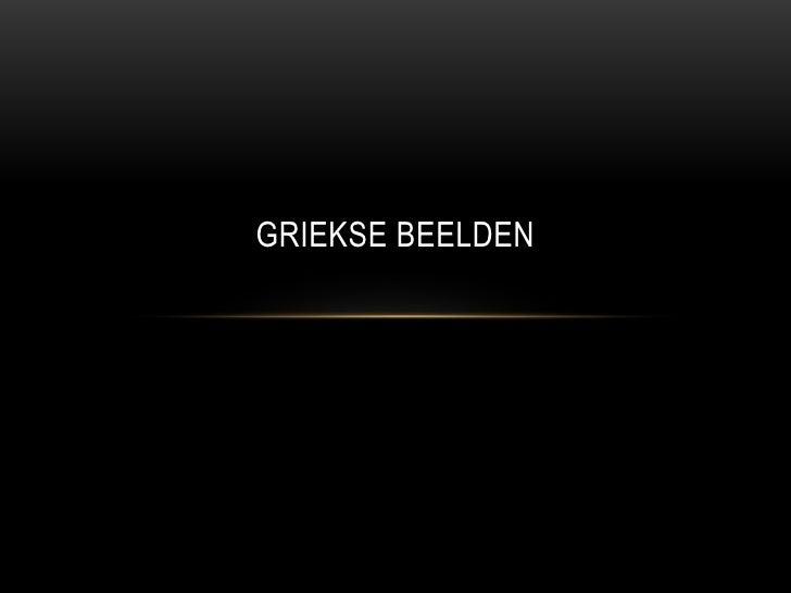 GRIEKSE BEELDEN