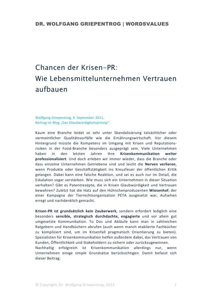 DR. WOLFGANG GRIEPENTROG   WORDSVALUESChancen der Krisen-PR:Wie Lebensmittelunternehmen VertrauenaufbauenWolfgang Griepent...
