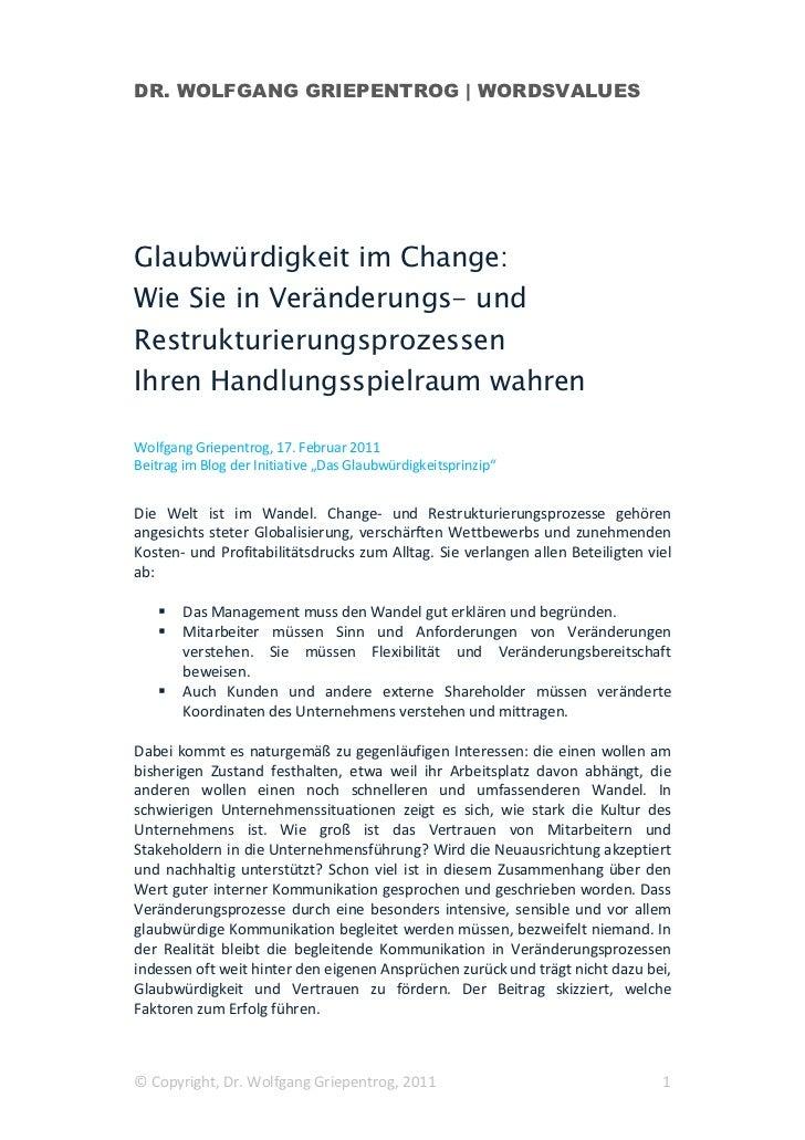DR. WOLFGANG GRIEPENTROG | WORDSVALUESGlaubwürdigkeit im Change:Wie Sie in Veränderungs- undRestrukturierungsprozessenIhre...