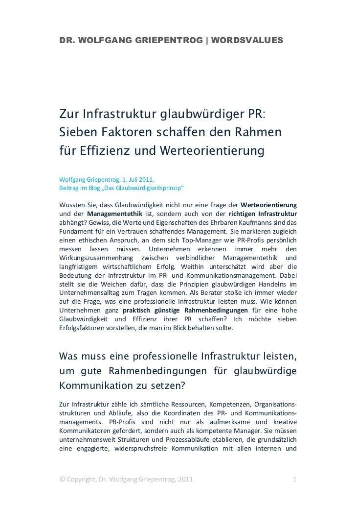 DR. WOLFGANG GRIEPENTROG | WORDSVALUESZur Infrastruktur glaubwürdiger PR:Sieben Faktoren schaffen den Rahmenfür Effizienz ...