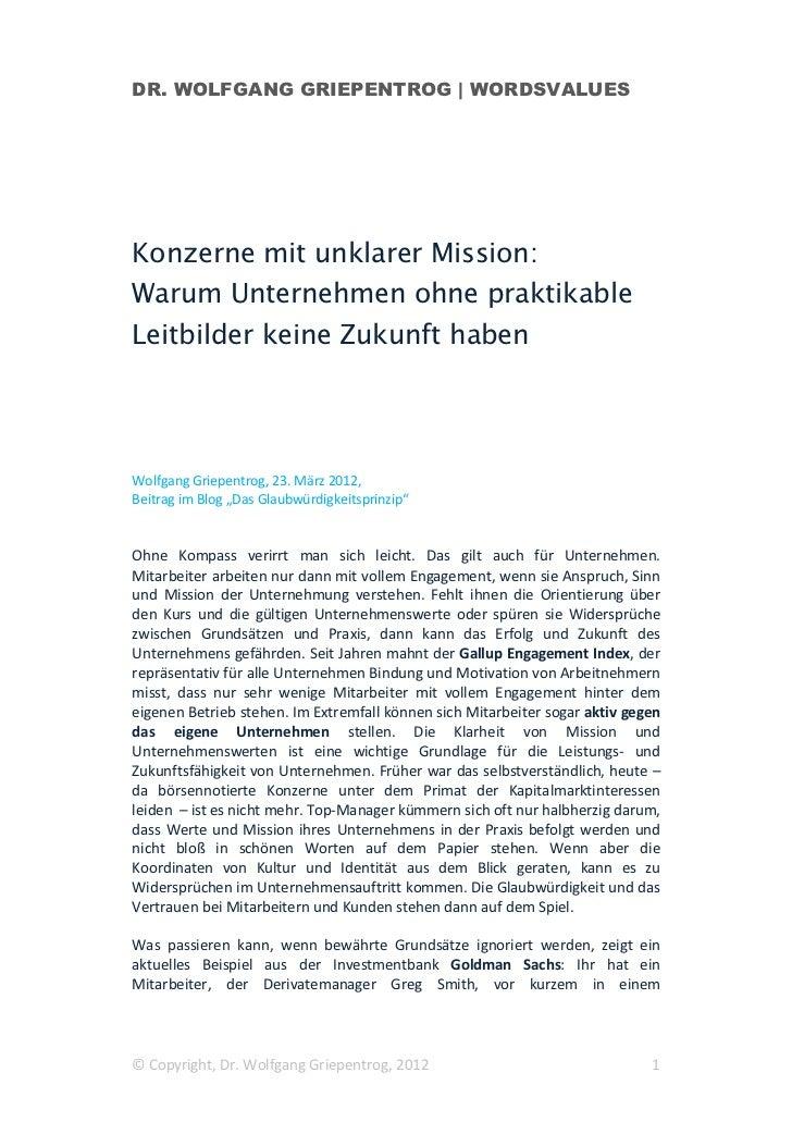 DR. WOLFGANG GRIEPENTROG | WORDSVALUESKonzerne mit unklarer Mission:Warum Unternehmen ohne praktikableLeitbilder keine Zuk...