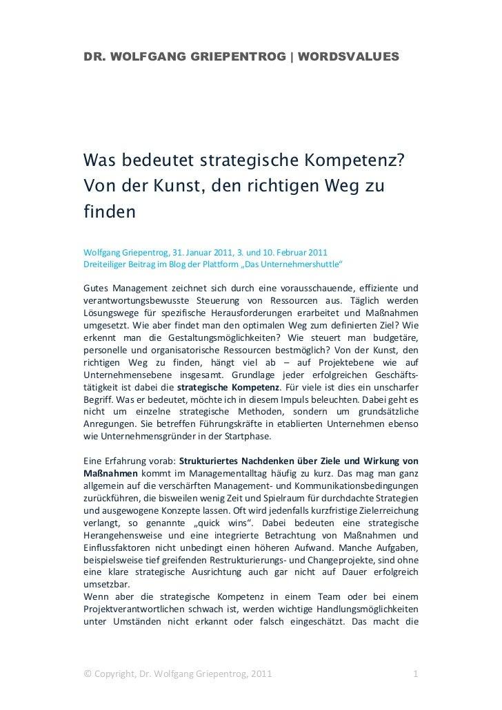 DR. WOLFGANG GRIEPENTROG   WORDSVALUESWas bedeutet strategische Kompetenz?Von der Kunst, den richtigen Weg zufindenWolfgan...