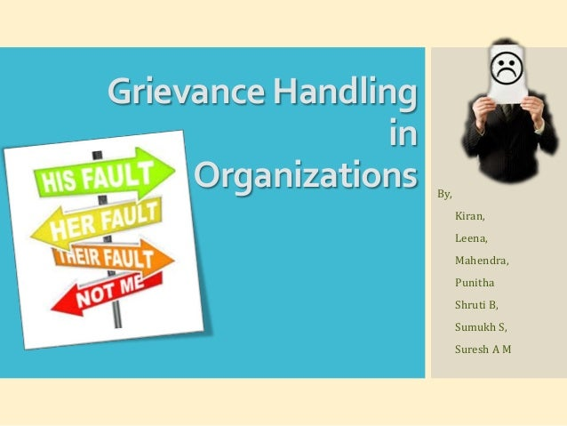 grievance handling Digital library building and inspiring an organization negotiationhandling complaints and grievances learn good techniques to deal with something that almost every company has: the.