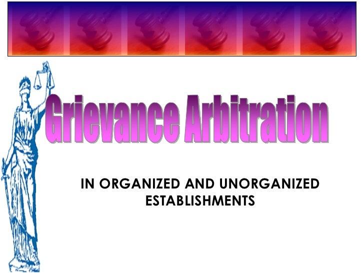 IN ORGANIZED AND UNORGANIZED       ESTABLISHMENTS