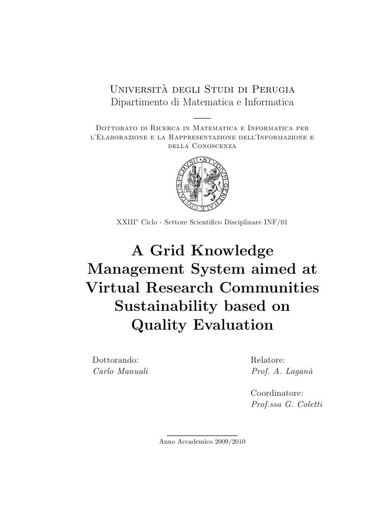 A Grid Knowledge Management System aimed at Virtual Research Communities Sustainability based on Quality Evaluation