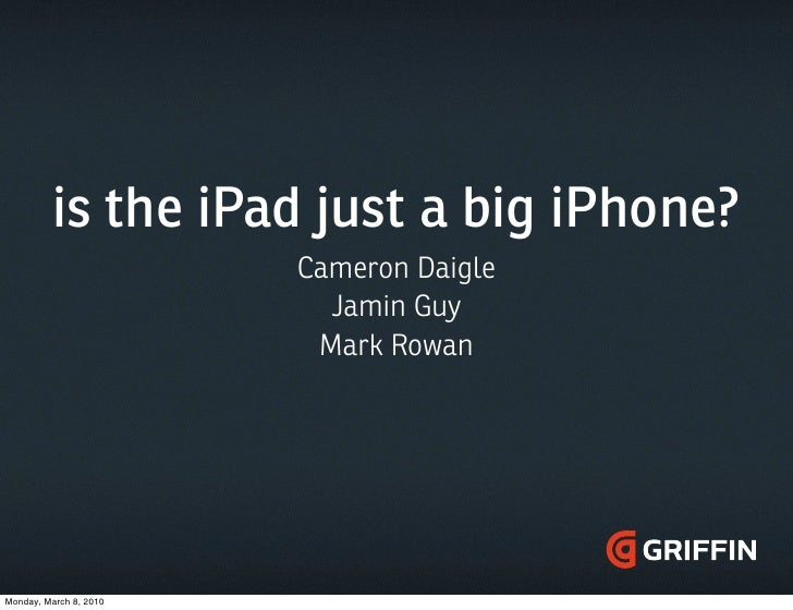 Is the iPad just a big iPhone?