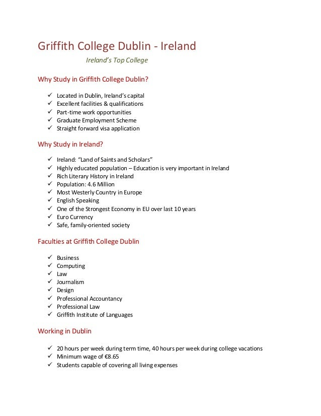 Griffith College Dublin - Ireland Ireland's Top College Why Study in Griffith College Dublin?       Located in Dublin...