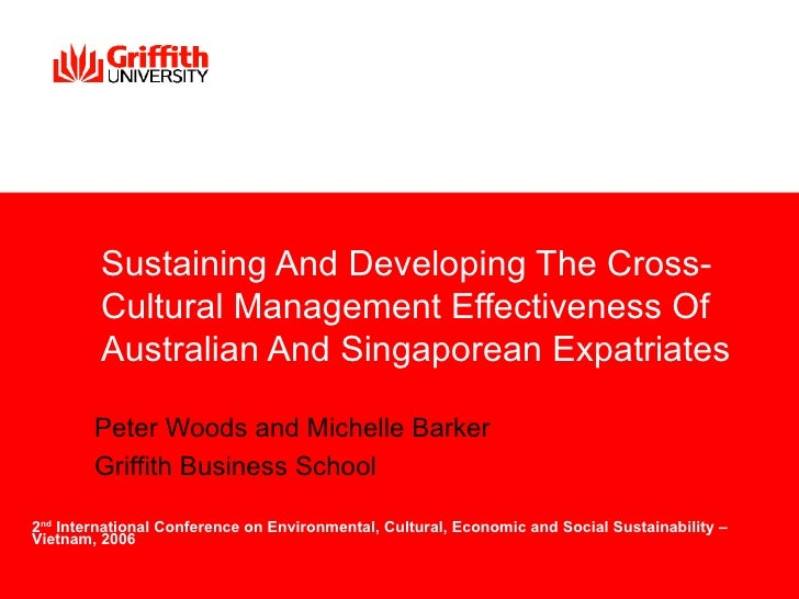 Sustaining And Developing The Cross-          Cultural Management Effectiveness Of          Australian And Singaporean Exp...