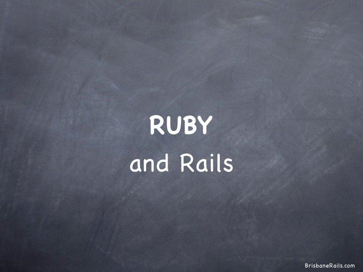 RUBYand Rails            BrisbaneRails.com