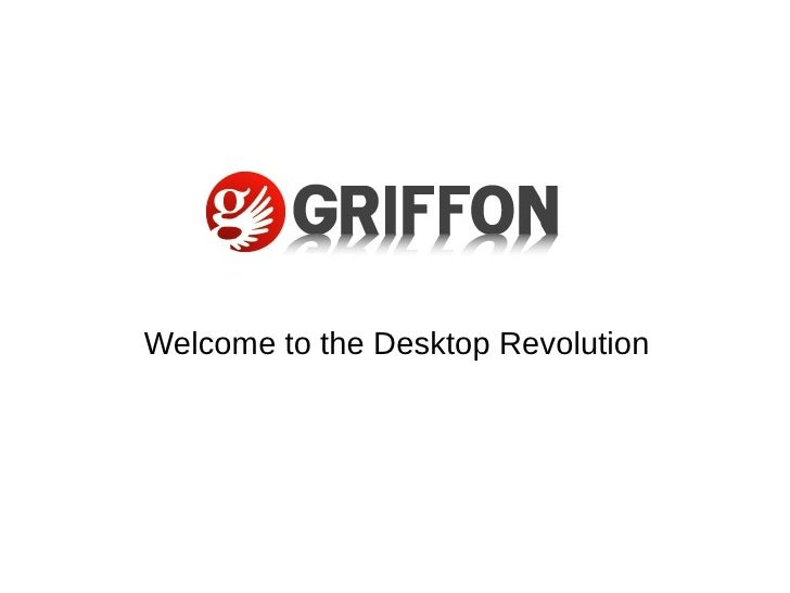 Welcome to the Desktop Revolution
