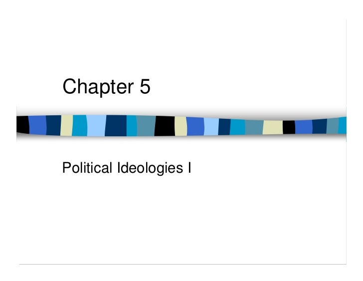 Chapter 5Political Ideologies I