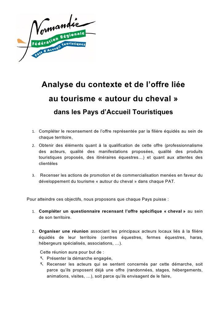 Analyse du contexte et de l'offre liée             au tourisme « autour du cheval »                dans les Pays d'Accueil...