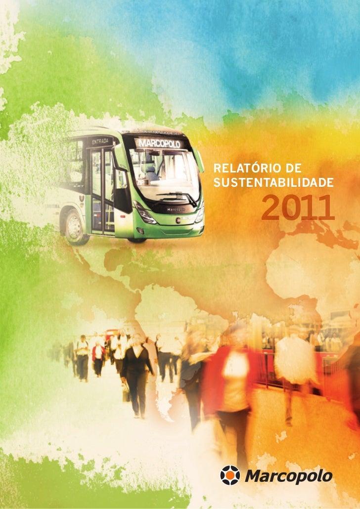 RELATÓRIO DE    SUSTENTABILIDADE          20111